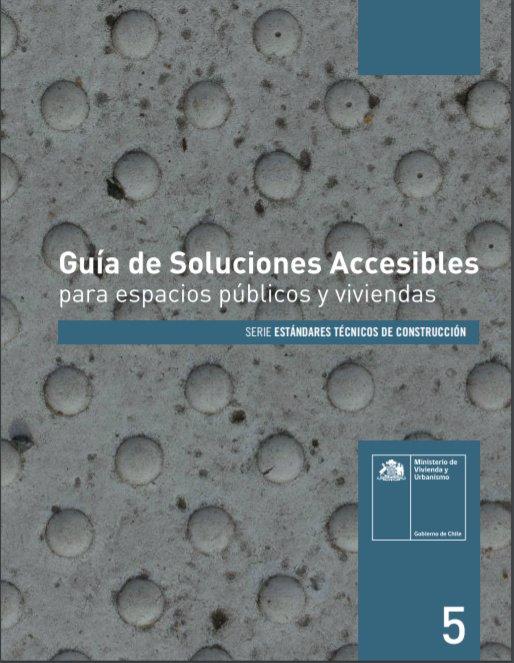 Guía de soluciones accesibles para espacios públicos y viviendas