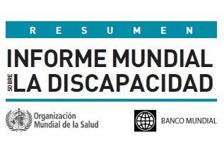Informe Mundial sobre la Discapacidad OMS