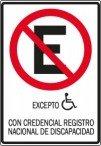 Señalización No Estacionar excepto sillas de ruedas