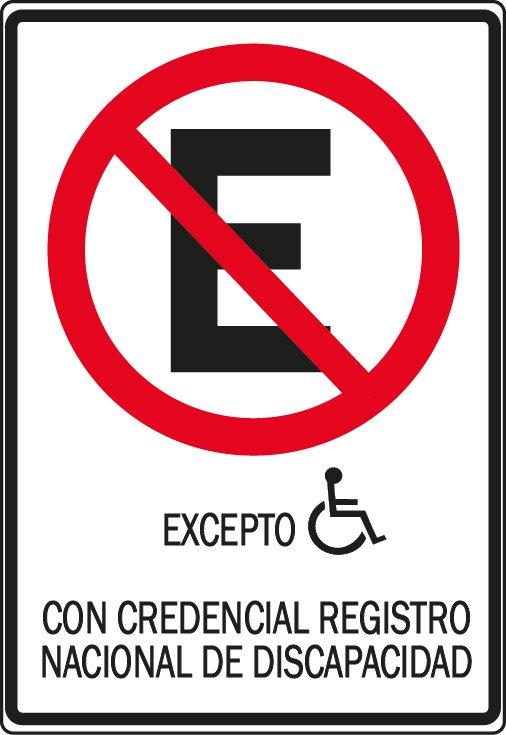 Señalización estacionamientos vertical No estacionar excepto con credencial registro nacional de la discapacidad