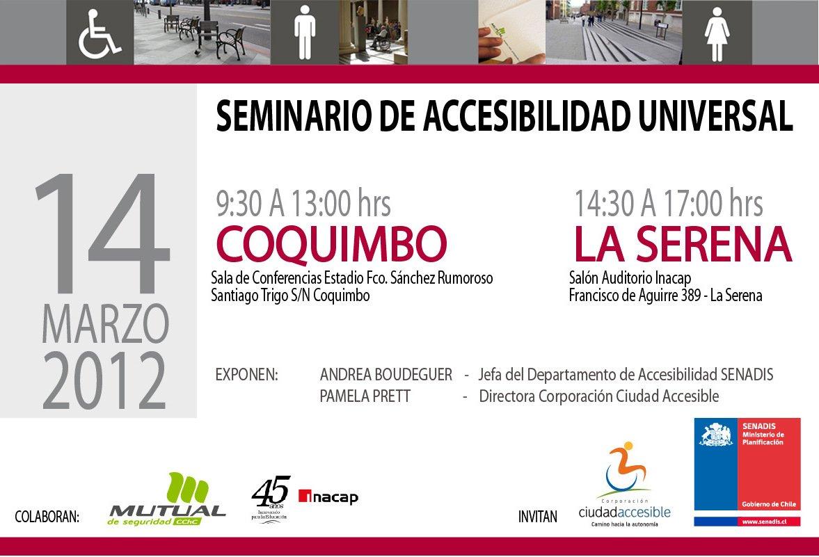 14 de Marzo – 1. Seminario Accesibilidad Universal 2012 – IV Región