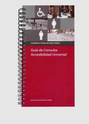 Guía de Consulta Accesibilidad Universal 2012