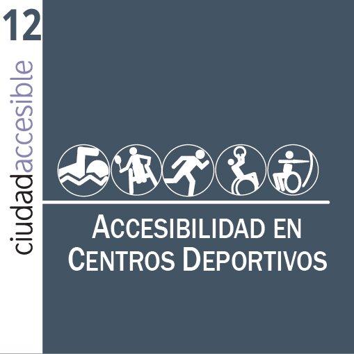 Ficha 12 Accesibilidad en Centros Deportivos
