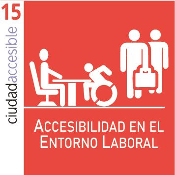 Ficha 15   Accesibilidad en el Entorno Laboral