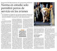 Propuesta del Departamento de Transportes de EE.UU. Norma en estudio solo permitirá perros de servicio en los aviones